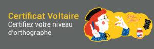 Certifiez votre niveau d'orthographe avec le Certificat Voltaire