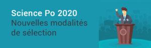 Quelles seront les modalités de sélection des Sciences Po en 2020 ?